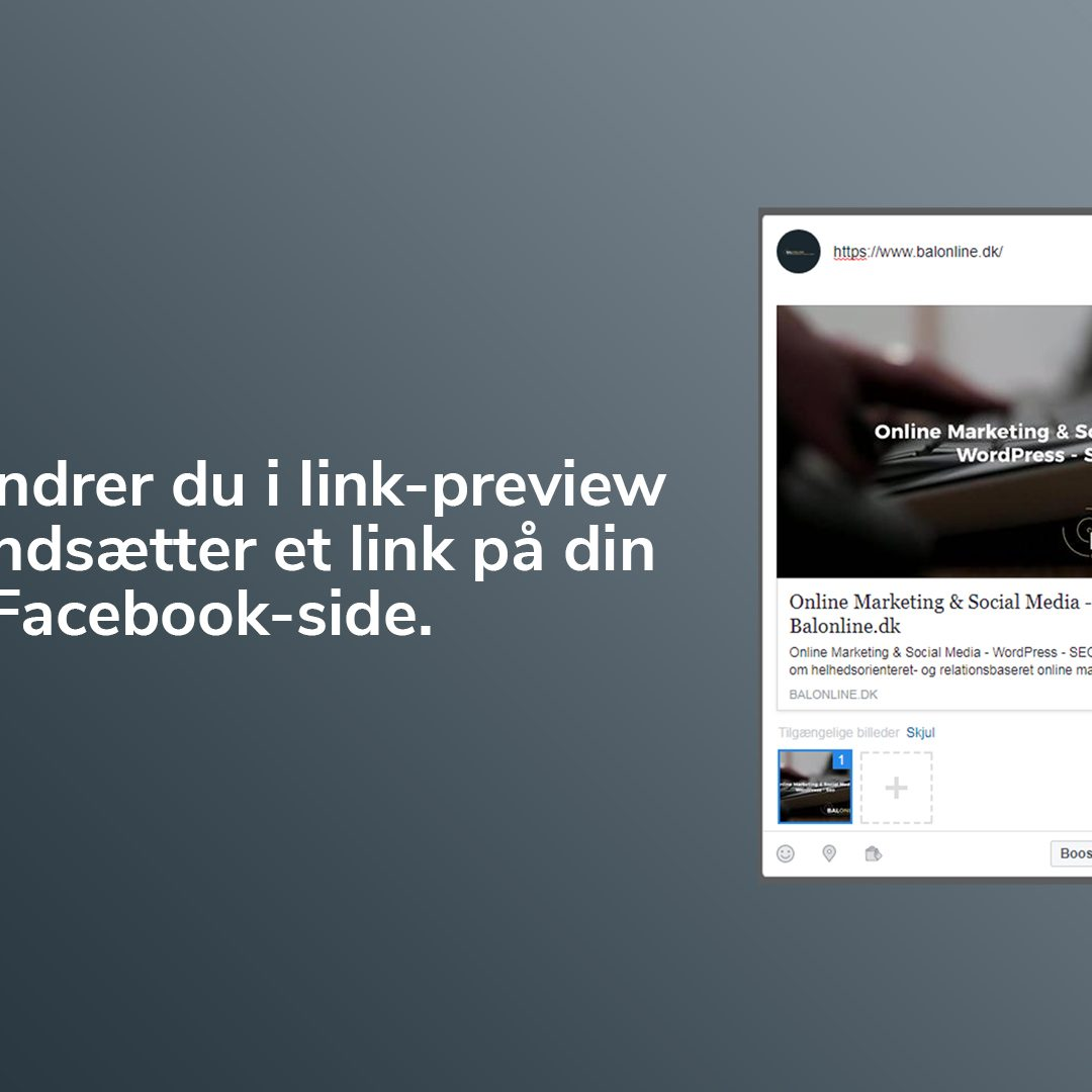 Sådan ændrer du i link-preview når du indsætter et link på din Facebook-side.