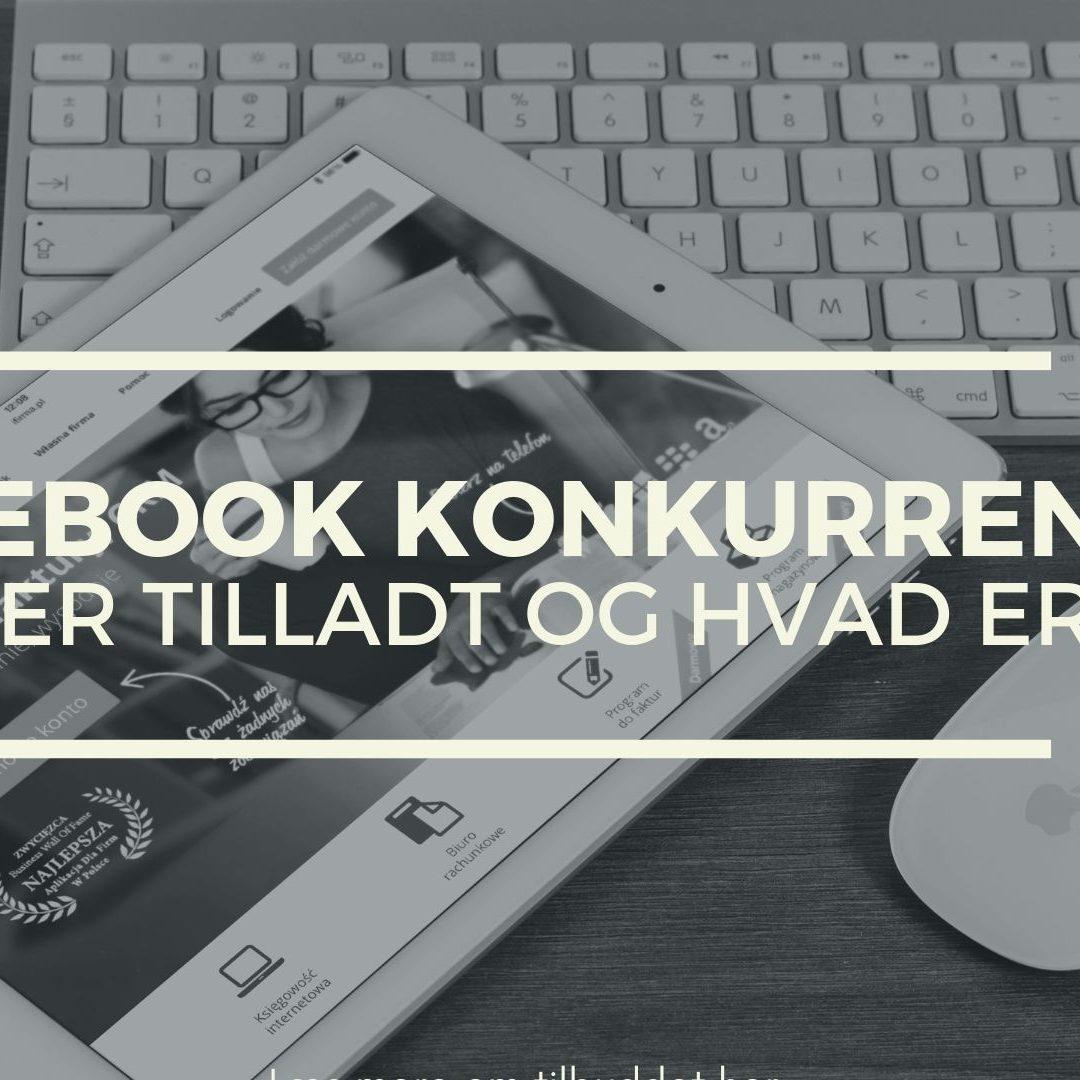 Facebook-konkurrencer – Hvad er tilladt og hvad er ikke?